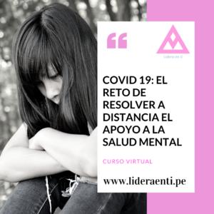 COVID 19 El reto de resolver a distancia el apoyo a la salud mental